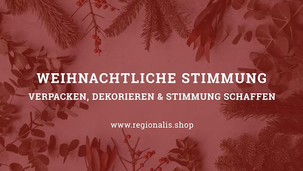 Weihnachtliche Stimmung auf Regionalis