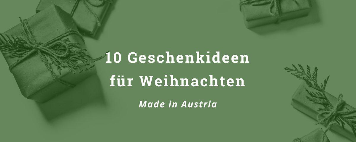 10 Geschenkideen aus Österreich