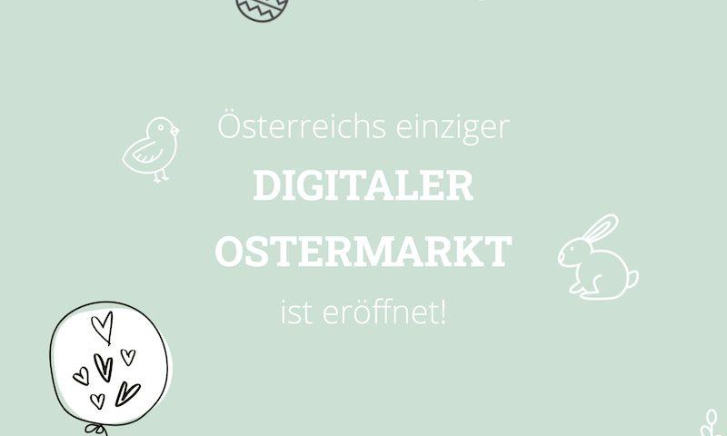 Österreichs erster digitaler Ostermarkt ist eröffnet